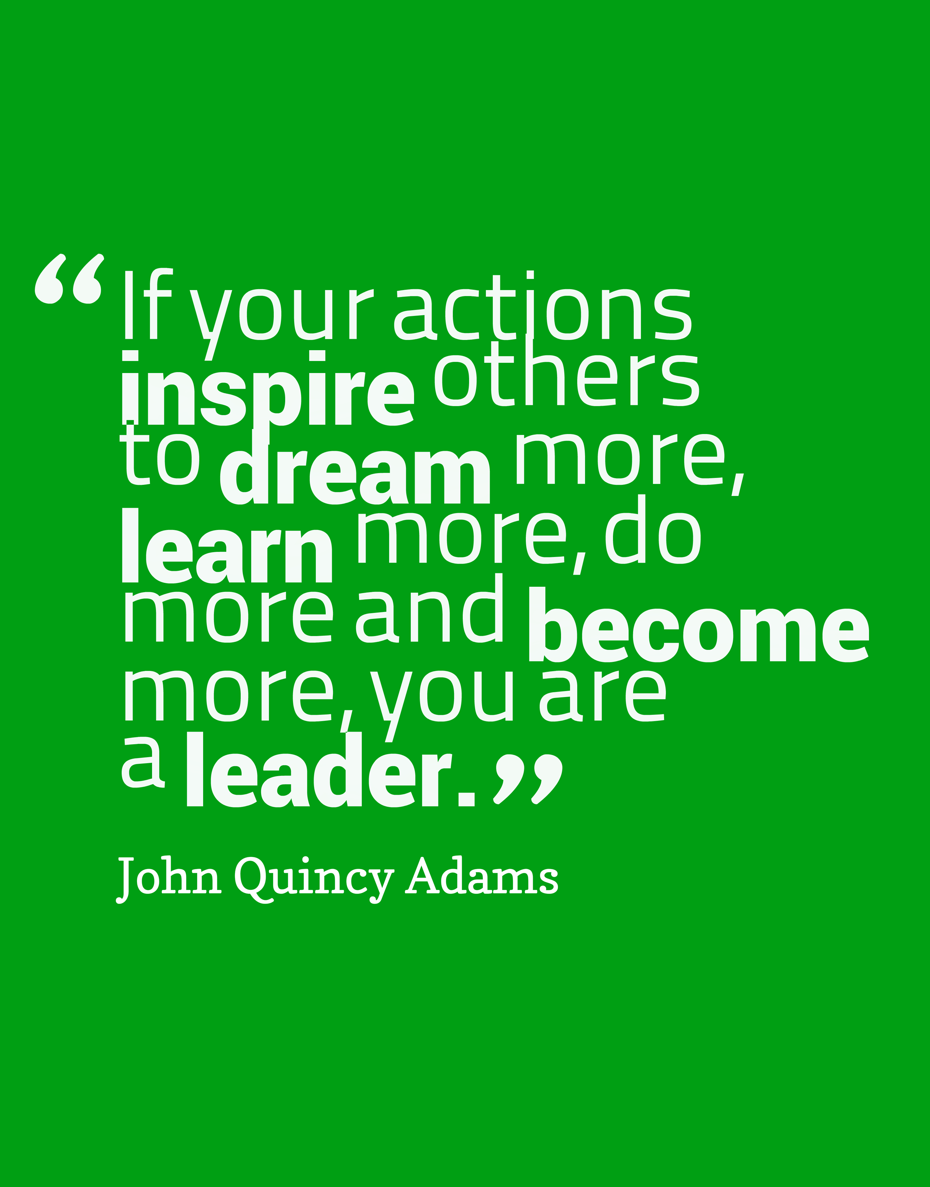 if-your-actions-inspire-others__quotes-by-john-quincy-adams-53